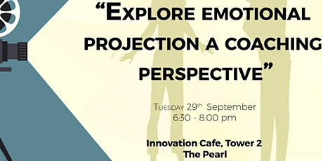 Explore Emotional Projection: A coaching perspective tickets