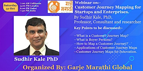 Customer Journey Mapping for Startups and Enterprises : Sudhir Kale PhD tickets
