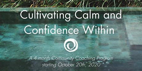 """Cultivate Calm and Confidence Within"" Women's Community Coaching Program tickets"