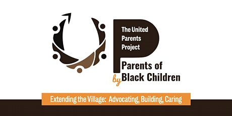 Parents of Black Children United Parents Project Capacity Building Workshop tickets