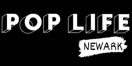 POP LIFE NEWARK | SYMPLICITY  | JCHOSEN | DJ ZNUFF STARR tickets