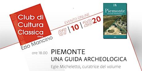 PIEMONTE. UNA GUIDA ARCHEOLOGICA biglietti