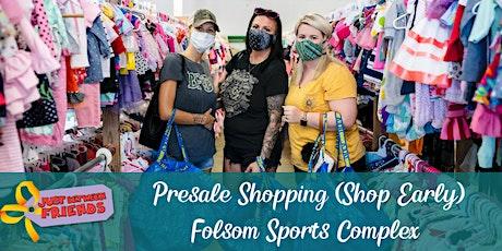 PRESALE SHOPPING (shop EARLY) | Just Between Friends Folsom | Winter 2020 tickets