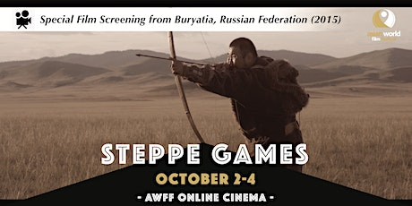 AWFF Online Cinema - STEPPE GAMES tickets