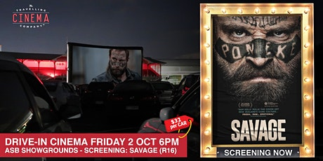 Drive-In Movies at the Showgrounds - SAVAGE (R16) tickets