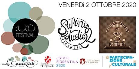 CuCù Festival - Radiorchestra e Swing Studio 22 biglietti