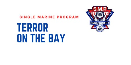 SM&SP MCBH Terror on the Bay Volunteer Opportunity tickets