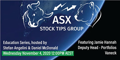 ASX Stock Tips Group - Vaneck Education tickets