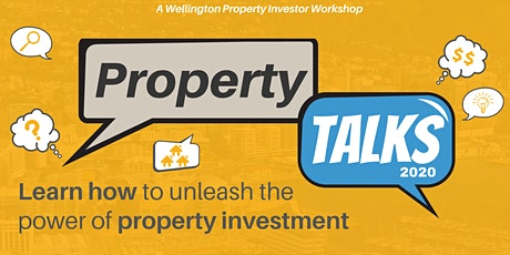 Wellington Property Investors and Landlords workshop: PROPERTY TALKS 2020 tickets