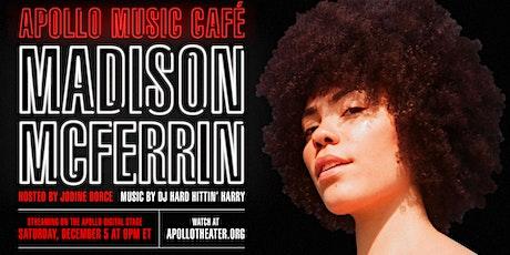 Apollo Music Cafe: MADISON MCCFERRIN tickets