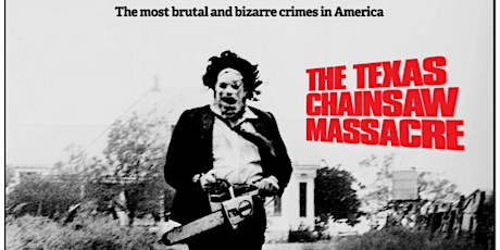 "THE TEXAS CHAINSAW MASSACRE : Drive-In Cinema (SUNDAY, 10 PM) ""Dark Series"" tickets"