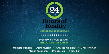 24 Hours of Reality: Countdown to the Future • Everyday Choices Part I tickets