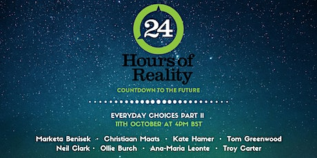 24 Hours of Reality: Countdown to the Future | Everyday Choices Part II tickets