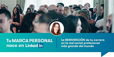 Tu MARCA PERSONAL nace en LinkedIn - Taller INTRODUCTORIO tickets