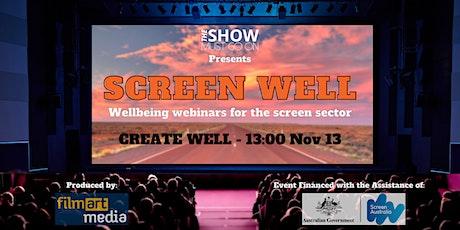 Screen Well webinar series - 'Create Well' session tickets