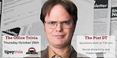 The Office Trivia - Thursday Oct. 29, 7:30 pm, Pint Downtown tickets