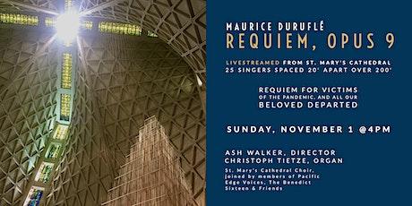 CSM Musical Meditations | Duruflé Requiem - livestream tickets