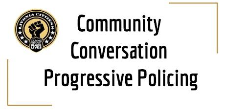 LCCABL Community Conversation: Progressive Policing tickets