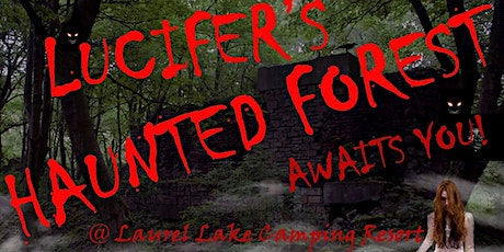 Lucifer's Haunted Forest tickets