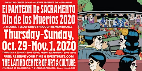 11th Annual Panteón de Sacramento : A Slow Drive-Through Remembrance -10/31 tickets