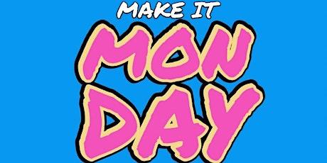 Make It Monday