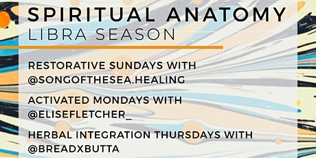 SPIRITUAL ANATOMY: LIBRA SEASON FULL MONTH PACKAGE tickets