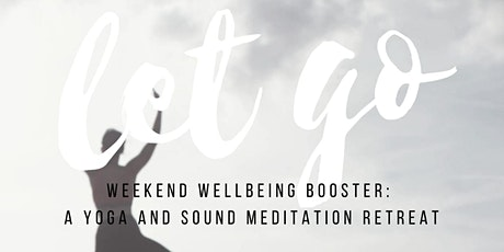 YOGA & SOUND MEDITATION RETREAT tickets