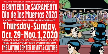 11th Annual Panteón de Sacramento : A Slow Drive-Through Remembrance -11/1 tickets