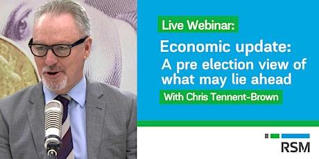 LIVE WEBINAR: Pre-election Economic update tickets
