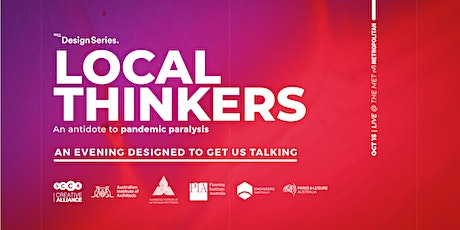 The Design Series - LOCAL THINKERS - An antidote to pandemic paralysis tickets