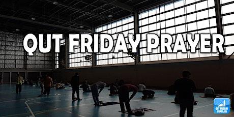 QUT FRIDAY PRAYER Session 1 tickets