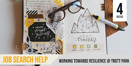 Working Towards Resilience  | Help with your Job Search  | Trott Park
