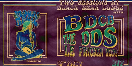 Double Trouble w/ The DDS, BDCB and Le Fricken Hicks (Late Session) tickets