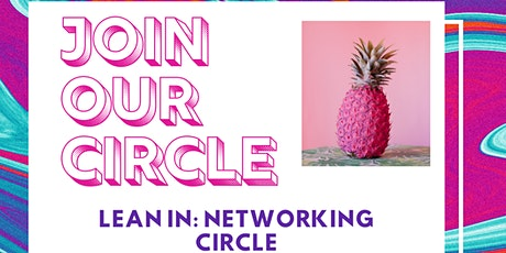 Lean In Networking Circle tickets