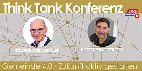Think Tank Konferenz Gemeinde 4.0 - Kirche mit Zukunft Tickets