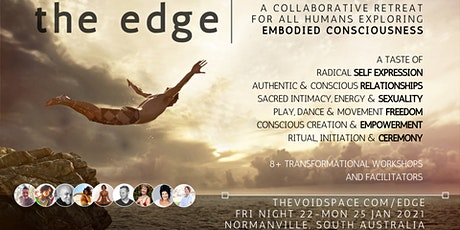the Edge 2021 - A Human Retreat Exploring Embodied Consciousness tickets