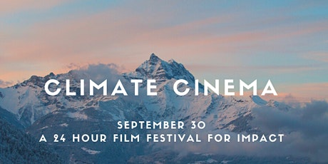 Climate Cinema - a Virtual Film Festival for Impact tickets