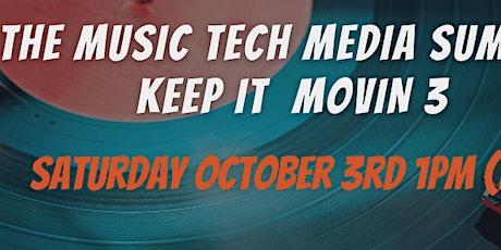 Keep It Movin' 3| Music, Tech, Media Summit tickets