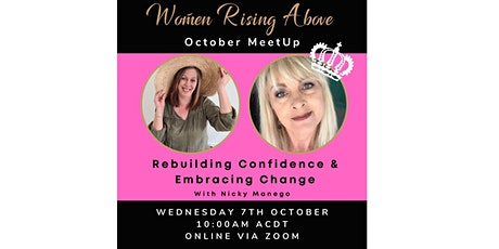 Rebuilding Confidence & Embracing Change - with guest Nicky Manego tickets