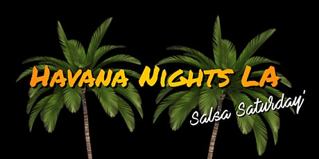 Havana Nights LA Presents ~ DJ JP Santana**Spinning All Night tickets