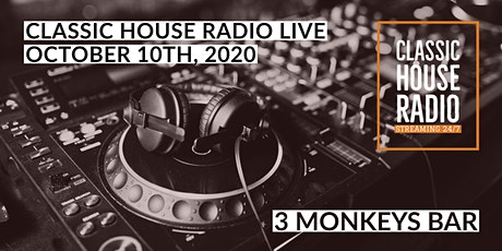 Classic House Radio Live from 3 Monkeys Bar tickets