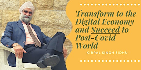 Transform to the Digital Economy and Succeed in Post Covid World tickets