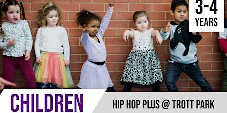 Hip Hop PLUS  | 3-4 years  | Trott Park