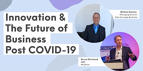 Innovation & The Future of Business Post COVID-19 tickets