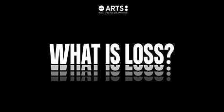 10 Questions: What is Loss? tickets