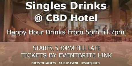 Singles Drinks @ CBD Hotel with great Happy Hour tickets