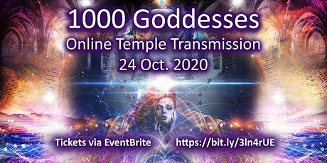 1000 Goddesses Global Gathering | Online Auckland 24th October 2020 12-3pm tickets