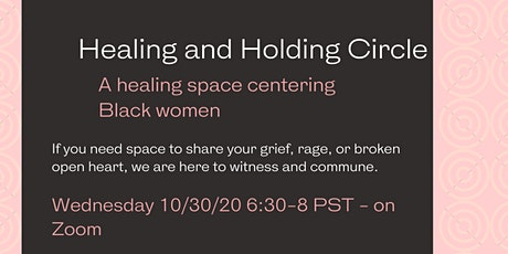 Healing and Holding Circle - Centering Black Women tickets