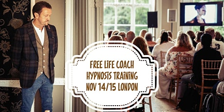 Genuinely FREE 2 Day Event Hypnosis, NLP & Life Coach Training! tickets