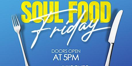 Soul Food Fridays tickets